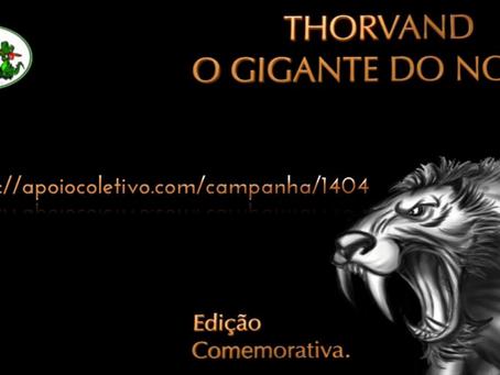 Thorvand: contribua para a campanha da edição comemorativa
