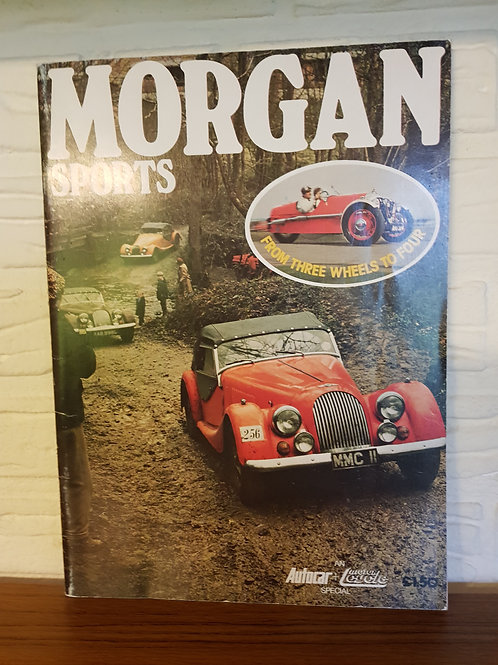 Morgan Sports, from three wheels to four; Autocar Special