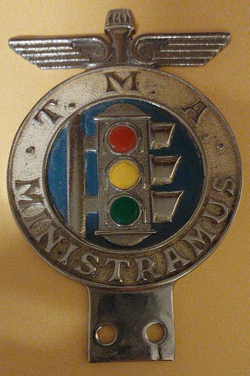 T.M.A.  Ministramus car badge