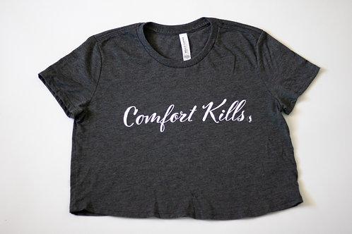 Comfort Kills   Cropped T-Shirt