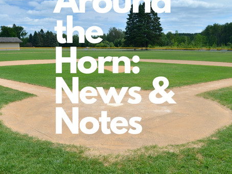 Around the Horn: News & Notes 1/13