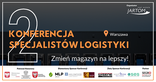 2 Konferencja Specjalistów Logistyki