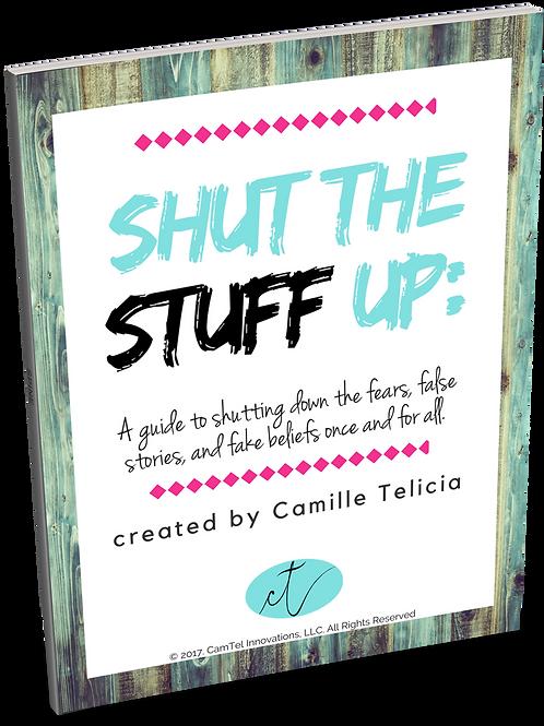 Shut the Stuff Up book