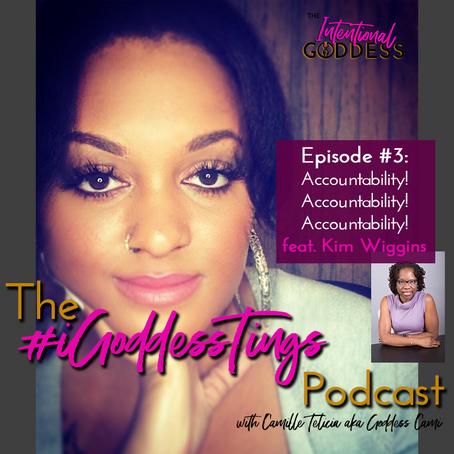 Episode #3 - Accountability.. Accountability... Accountability!