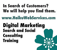 In Search of Customers We will help you find them. www.HaikuWebServices.com