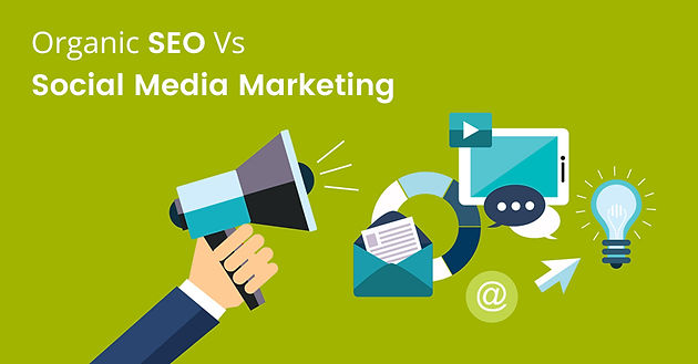 Organic SEO vs  Social Media Marketing: Which Is Best to Promote