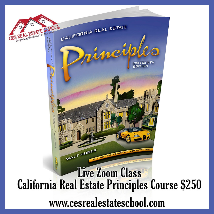California Real Estate Principles Course Live Zoom Class taught by Charlotte Saulter
