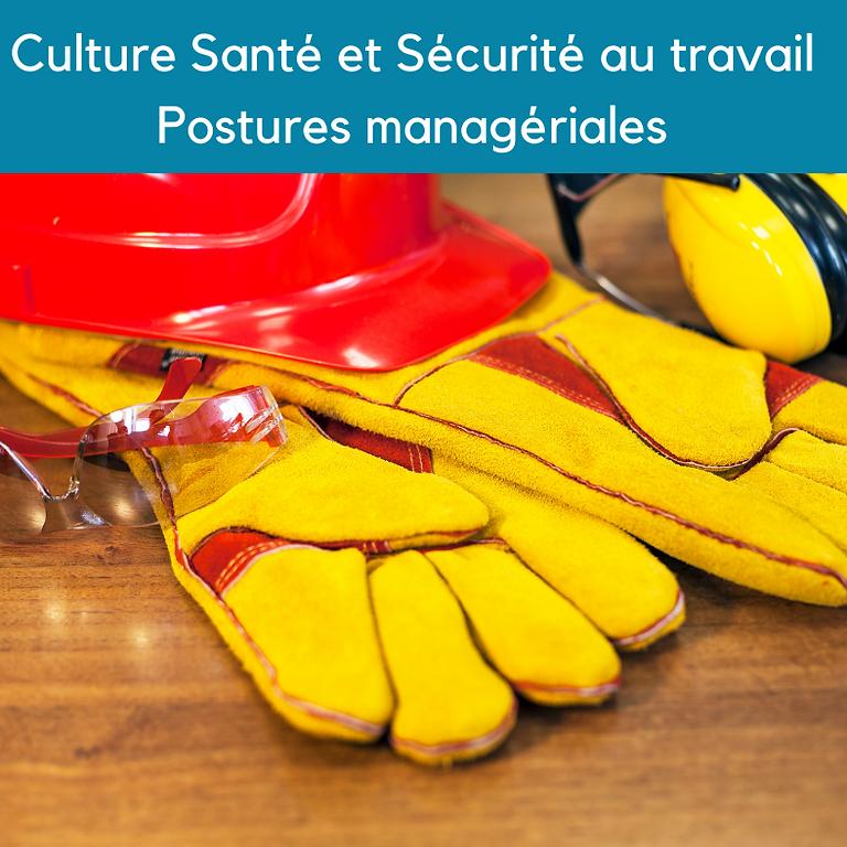 Culture Santé et Sécurité au travail Postures managériales