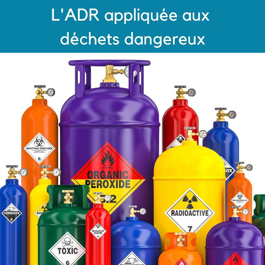 L'ADR appliquée aux déchets dangereux