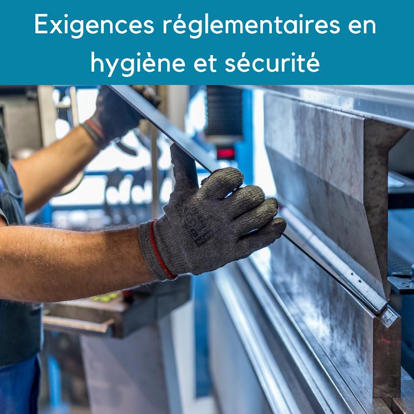 Nouvelles exigences réglementaires en hygiène et sécurité