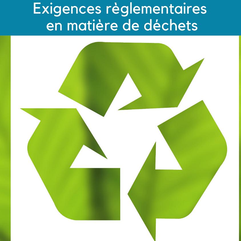 Exigences règlementaires en matière de déchets
