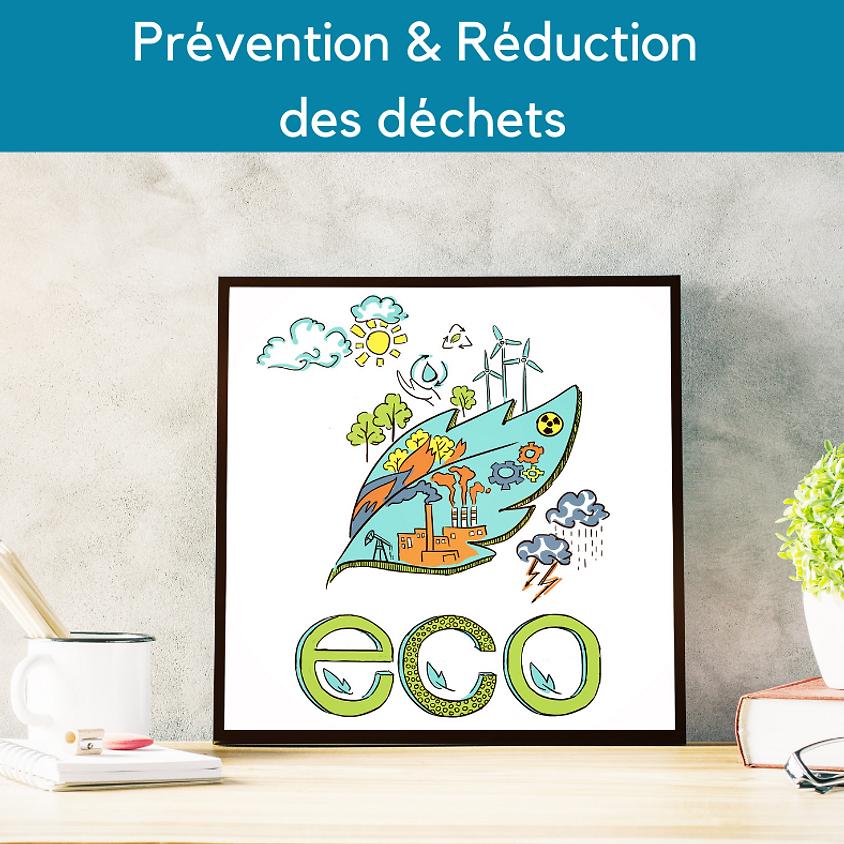 Prévention et réduction des déchets