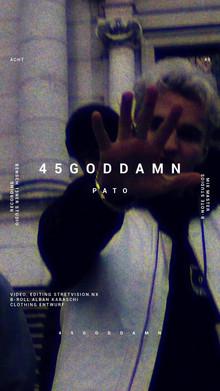 Pato - 45godamn // Story für Social Media