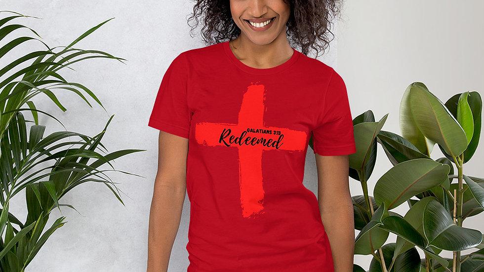 Because of the Cross - Redeemed Women's T-Shirt