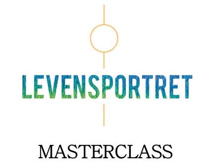 Masterclass Levensportret zaterdag 13 mei 2017