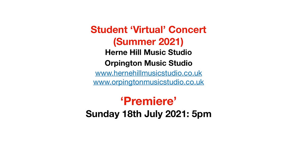 Student 'Virtual' Concert (Summer 2021) - Nine (9) Student Performers - 5pm, 18 July 2021