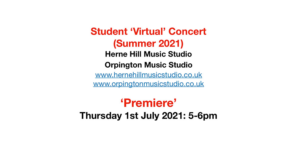Student 'Live' Concert (Summer 2021) - Student Performers - 11am, 18th July 2021