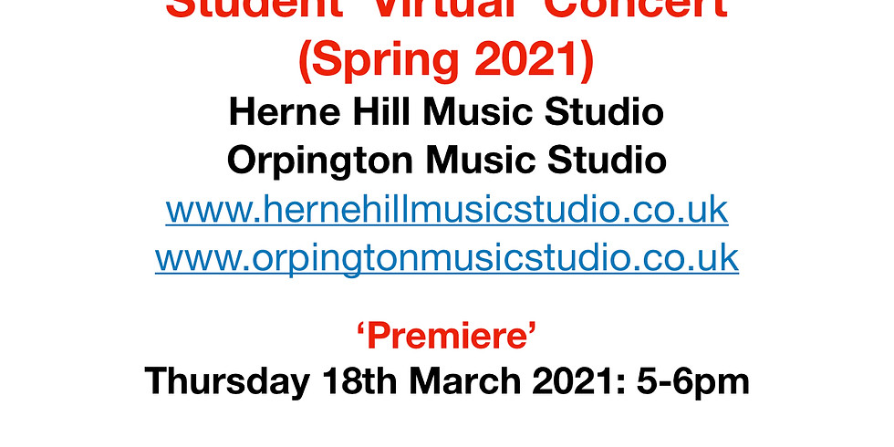Student 'Virtual' Concert (Spring 2021) - Twenty Three (23) Student Performers - 5pm, 18 March 2021