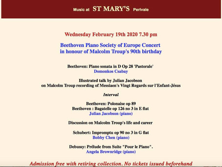 In honour of Malcolm Troup's 90th birthday - Beethoven Piano Society of Europe concert