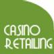 Retailing in Casino