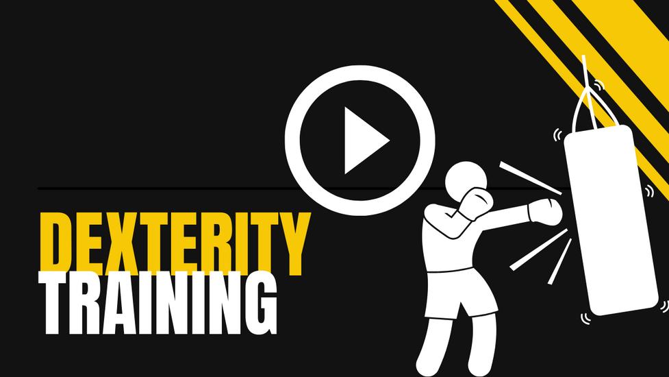 Dexterity Training