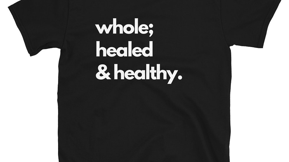 Whole; Healed & Healthy in Black