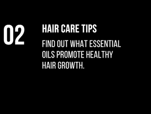Hair Care: Essential Oils That Promote Healthy Hair Growth!