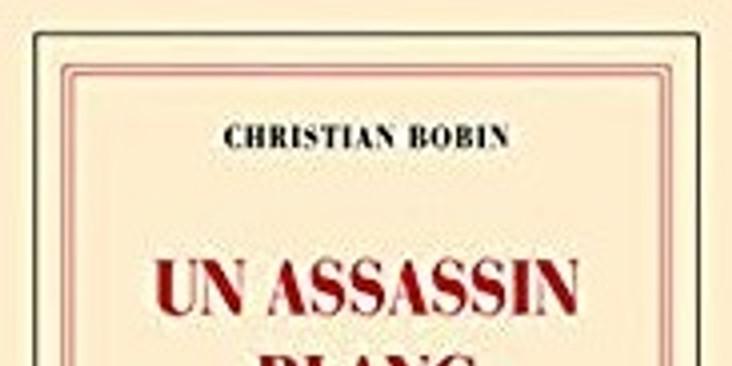 """Partage spirituel avec le livre de Christian Bobin  """"Un assassin blanc comme neige"""""""