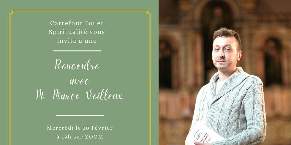 Rencontre avec M. Marco Veilleux