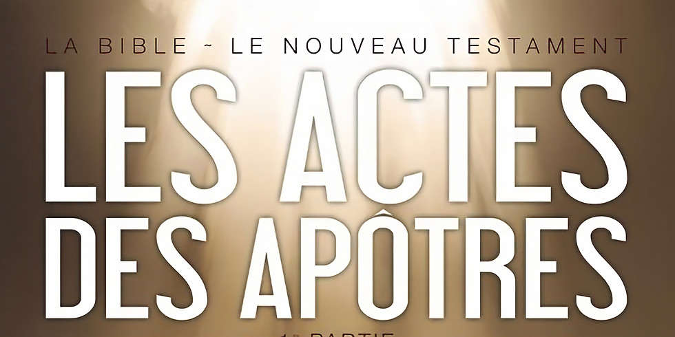 ATELIER BIBLIQUE : les Actes des Apôtres