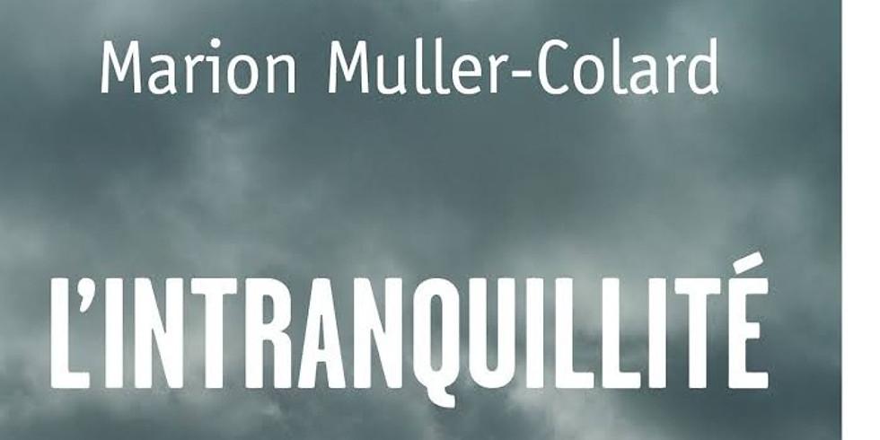 """Partage spirituel avec le livre """" L'intranquilité"""" de Marion Muller-Colard"""