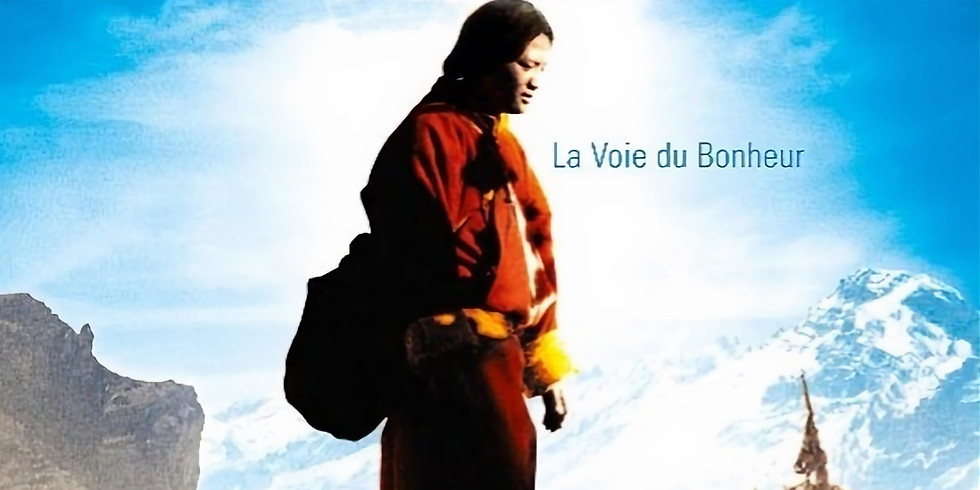 """Ciné-rencontre avec le Film """" Mirapéla, la voie du bonheur"""" de Neten Chokling"""
