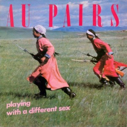 AU PAIRS- Paying With a Different Sex LP