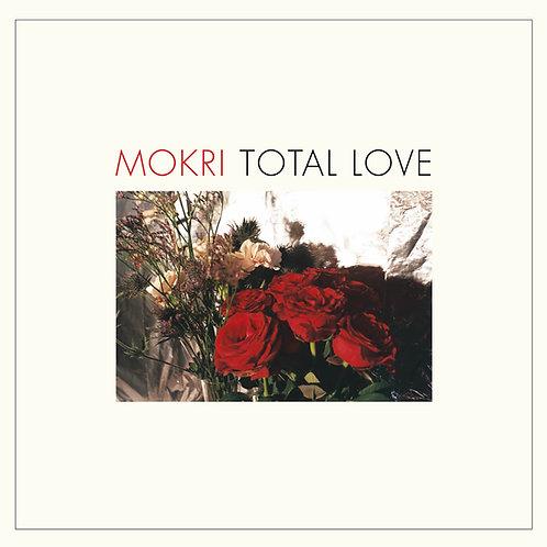 MOKRI - TOTAL LOVE LP