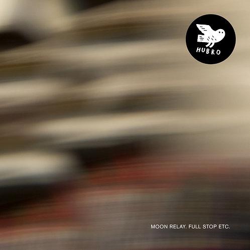 MOON RELAY - Full Stop LP