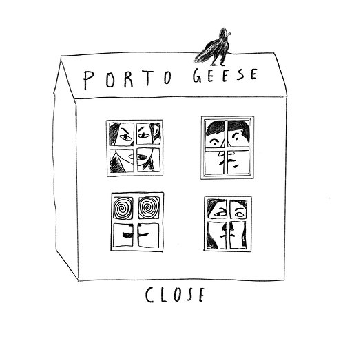 PORTO GEESE - Close DL