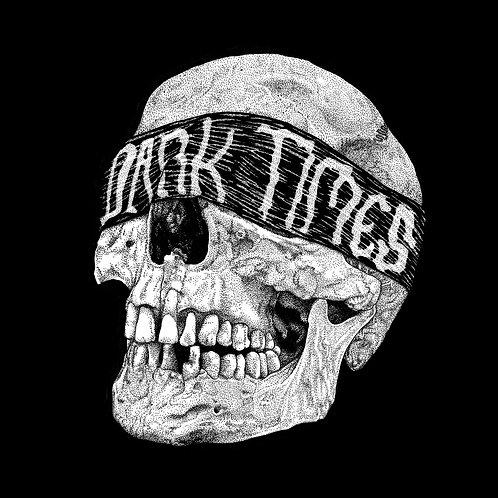 """DARK TIMES - Dark Times 7"""""""