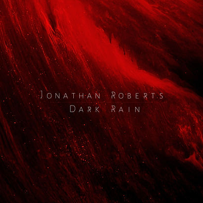 Jonathan Roberts - Dark Rain