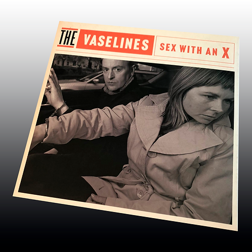 The Vaselines – Sex With An X