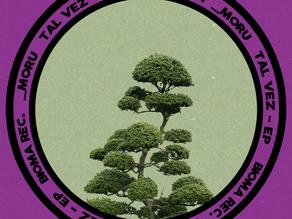 [EP] _moru - Tal Vez [Bioma Rec]