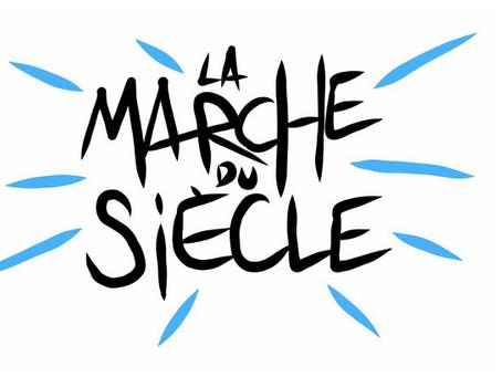 16 MARS 2019 - MARCHE DU SIECLE