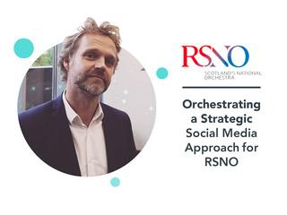 RSNO: social media strategy case study