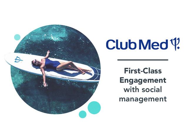 Club Med: social media case study