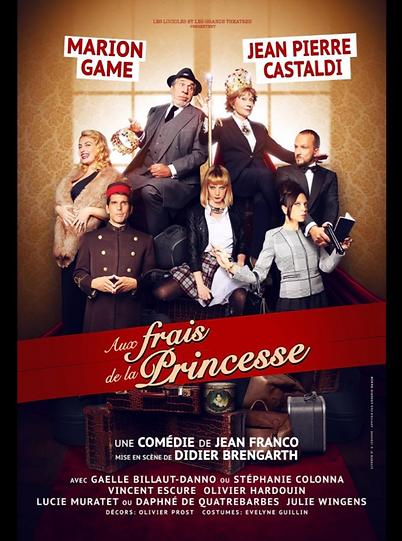Affiche Aux Frais de la Princesse avec Olivier Hardouin