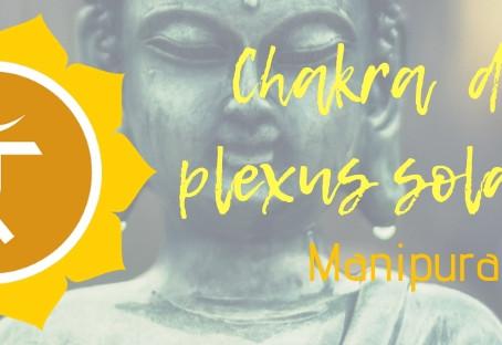 Chakra du plexus solaire - Manipura