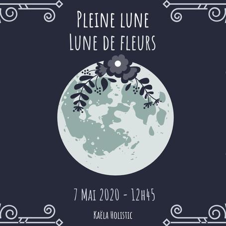 Pleine Lune de fleurs du 7 Mai 2020