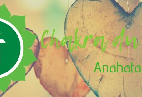 Chakra du coeur - Anahata