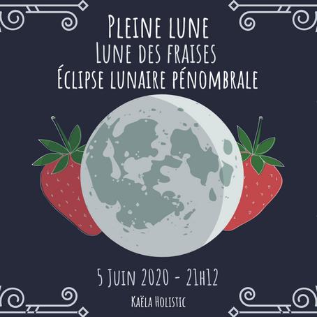 Pleine Lune des Fraises du 5 juin 2020 avec éclipse pénombrale