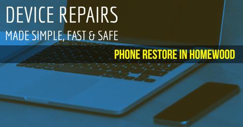 Homewood Phone Restore