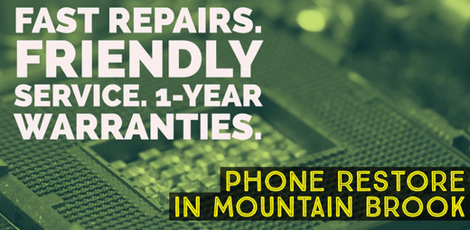 Mountain Brook / Cahaba Heights Phone Restore
